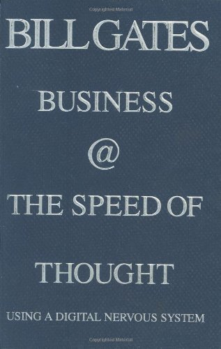 Bill Gates: Business @ the Speed of Thought