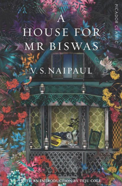 A House for Mr Biswas - V.S. Naipaul.