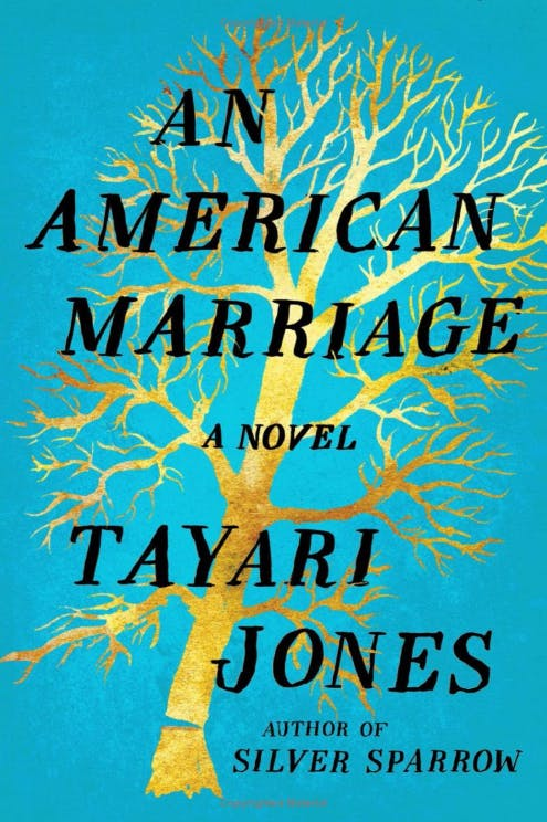 An American Marriage - Tayari Jones.