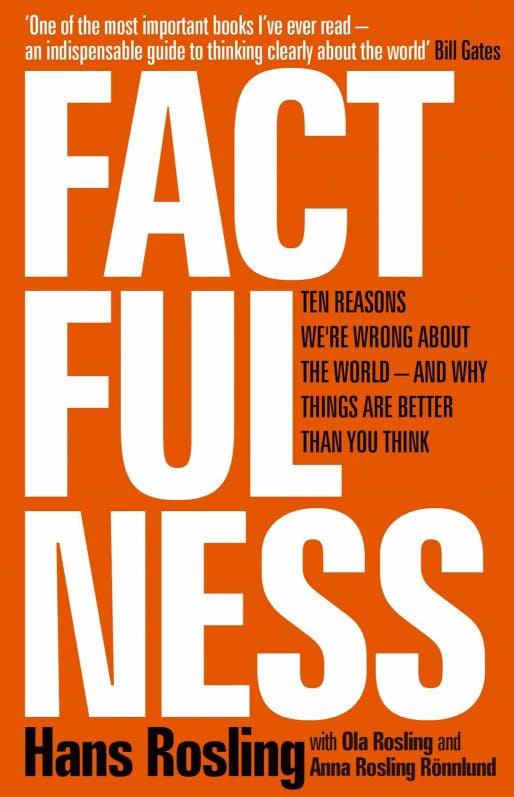 Factfulness - Hans Rosling.