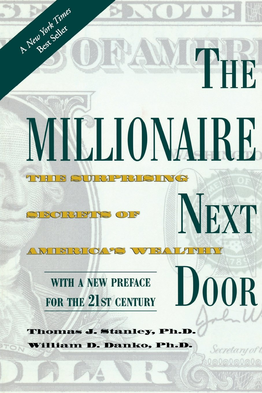 Thomas J. Stanley in William D. Danko - The Millionaire Next Door: The Surprising Secrets of America's Wealthy