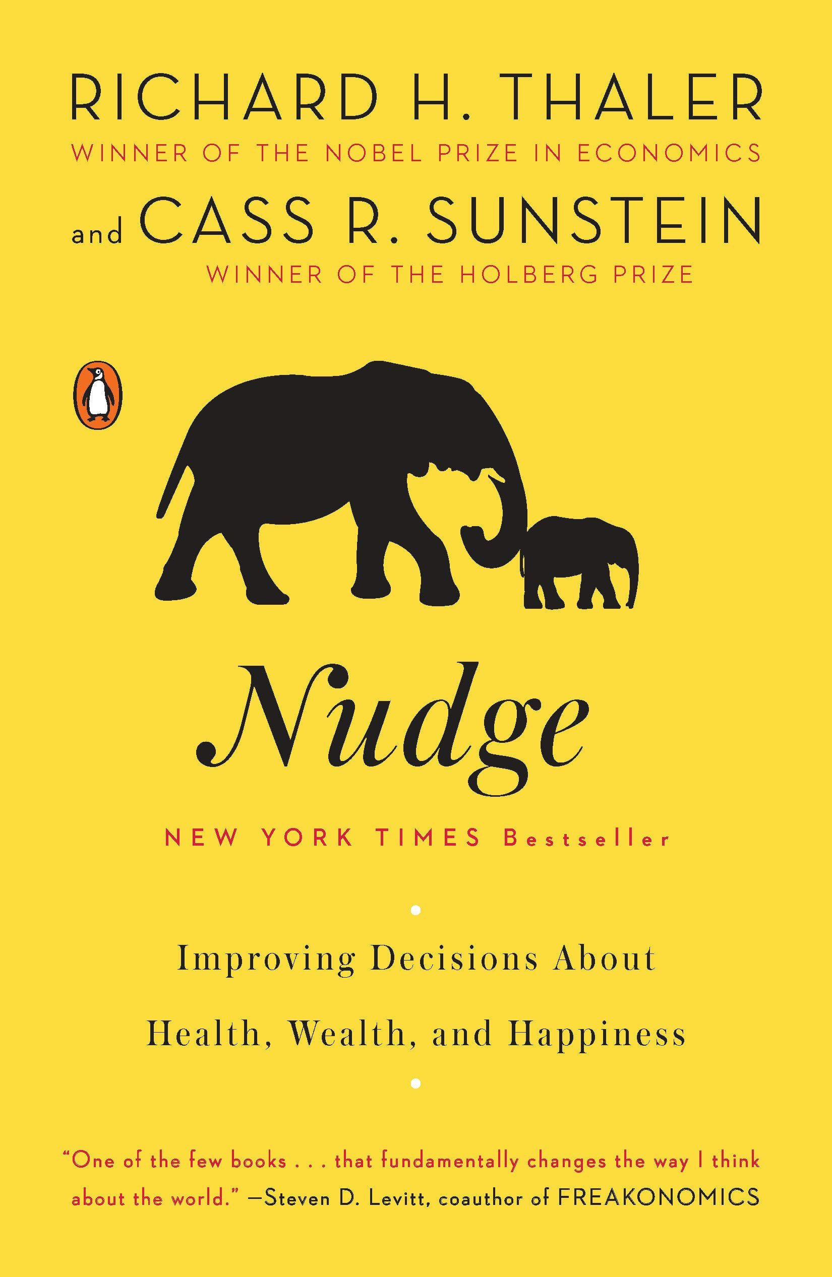 Richard H. Thaler in Cass R. Sunstein - Nudge: Improving Decisions About Health, Wealth, and Happiness