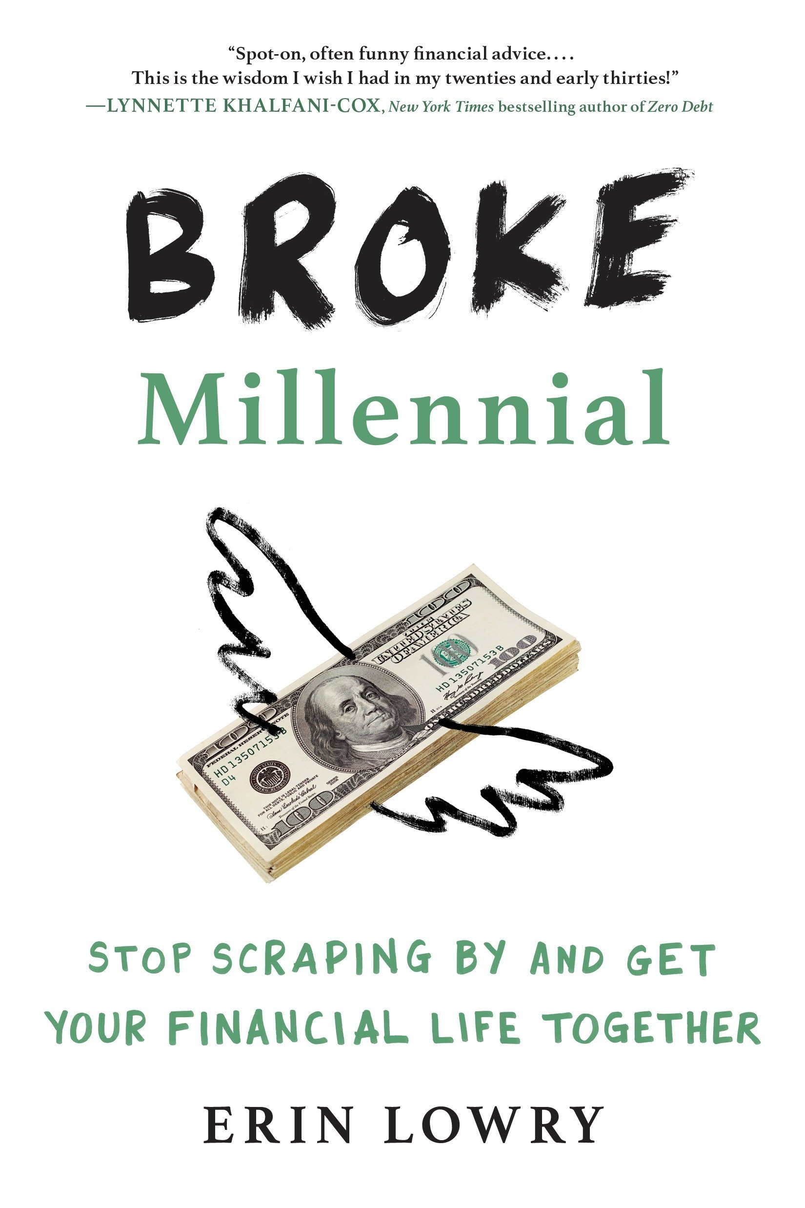 Erin Lowry - Broke Millennial - Stop Scraping By and Get Your Financial Life Together