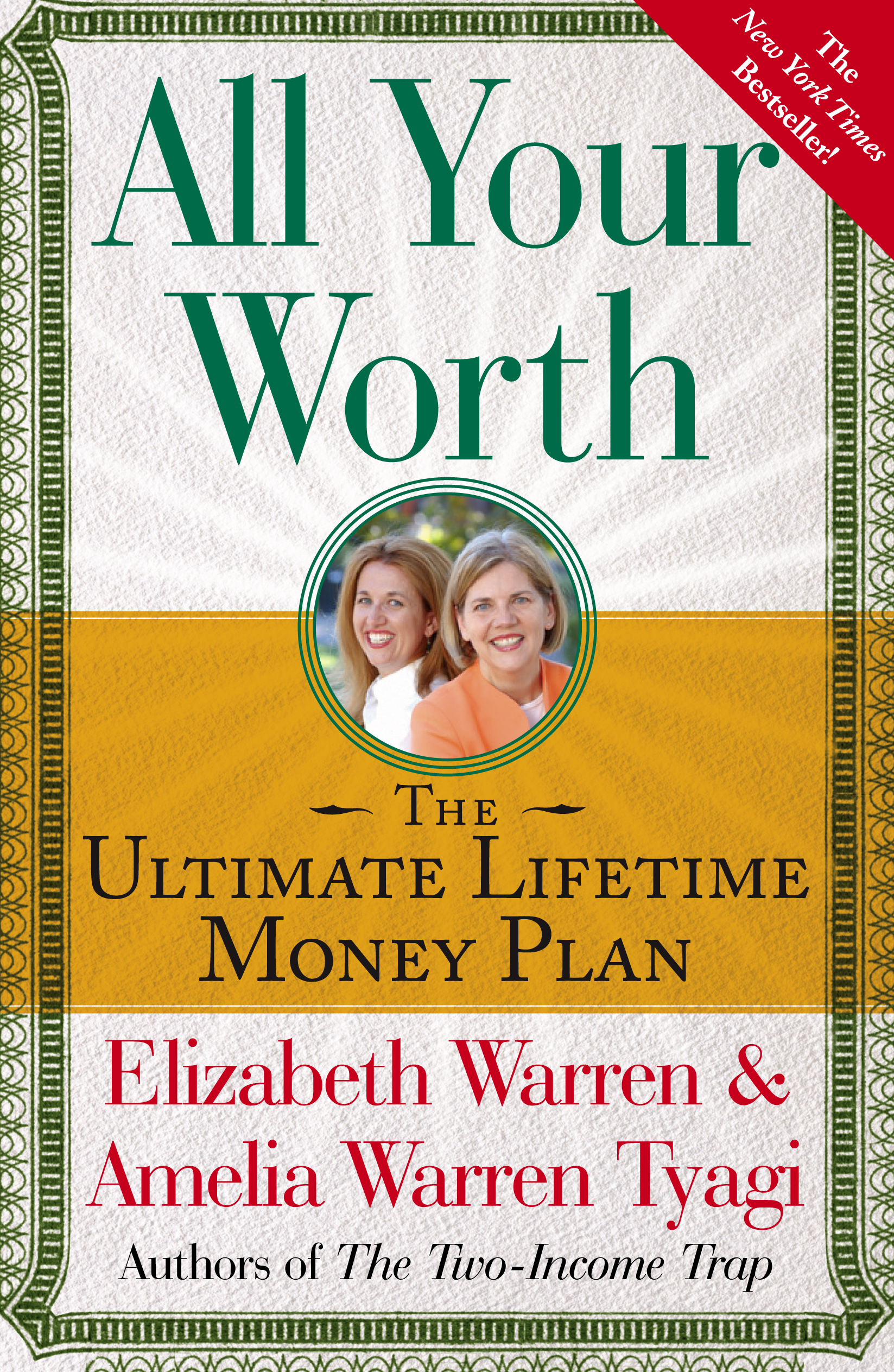 Elizabeth Warren in Amelia Warren Tyagi - All Your Worth: The Ultimate Lifetime Money Plan